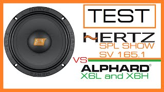 [TEST] Hertz SV165.1  vs Hannibal X6 (L8 \ H4)
