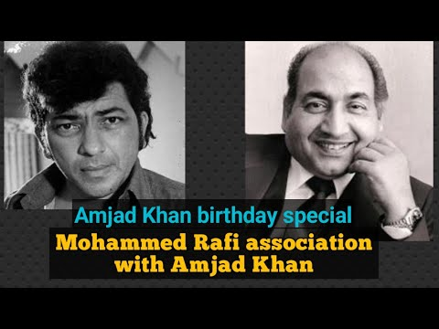 MOHAMMED RAFI ASSOCIATION WITH AMJAD KHAN