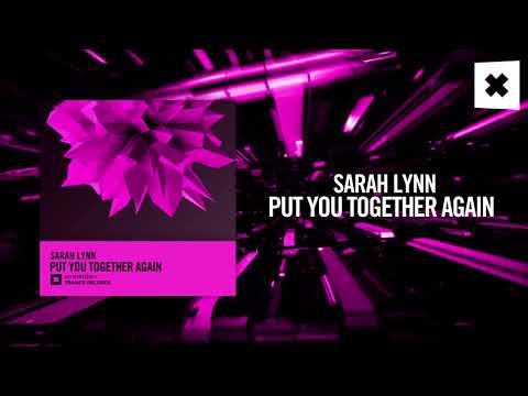 Sarah Lynn - Put You Together Again (Amsterdam Trance) + Lyrics