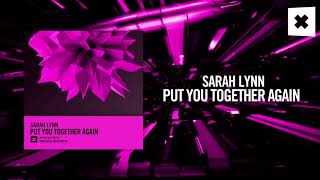 Sarah Lynn - Put You Together Again (Amsterdam Trance) + Lyrics