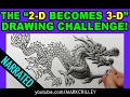 The -2-D Becomes 3-D- Drawing Challenge: