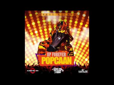 POPCAAN - UP FOREVER (Official Audio) | Prod. MARKUS RECORDS | DREAM TEAM RIDDIM | 21st  (2017)