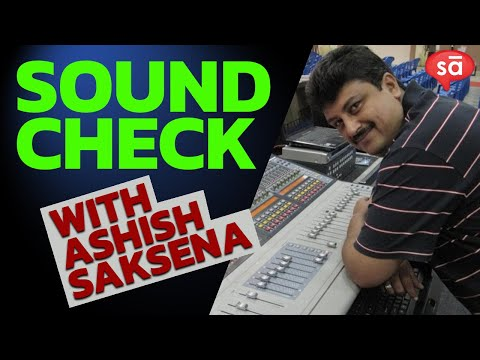 """Sound check"" with Ashish Saksena | Farhan Live || converSAtions"