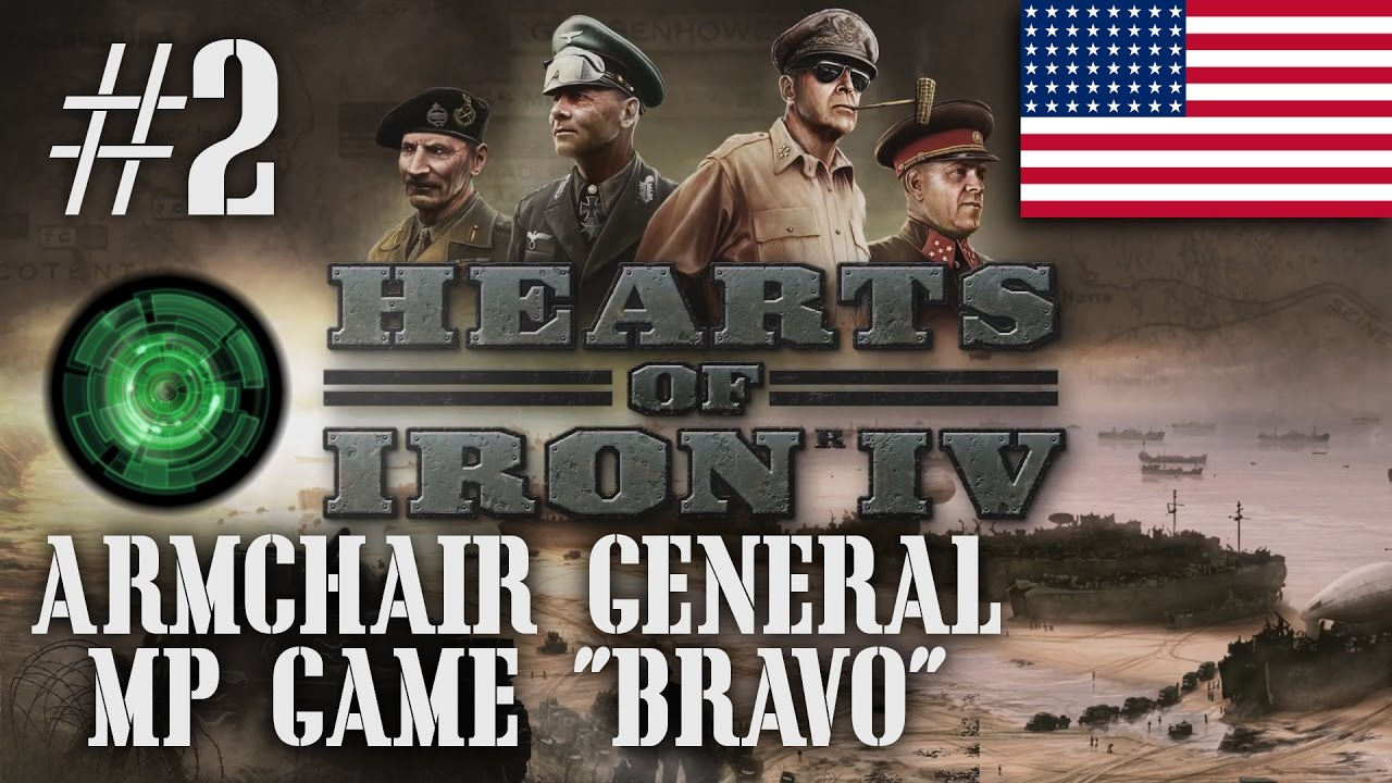 "Armchair Generals HOI4 MP Game ""Bravo"" (Part 2) [A Hearts ..."