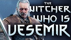 Who Is Vesemir The Witcher? - Witcher Character Lore - Witcher lore - Witcher 3 Lore