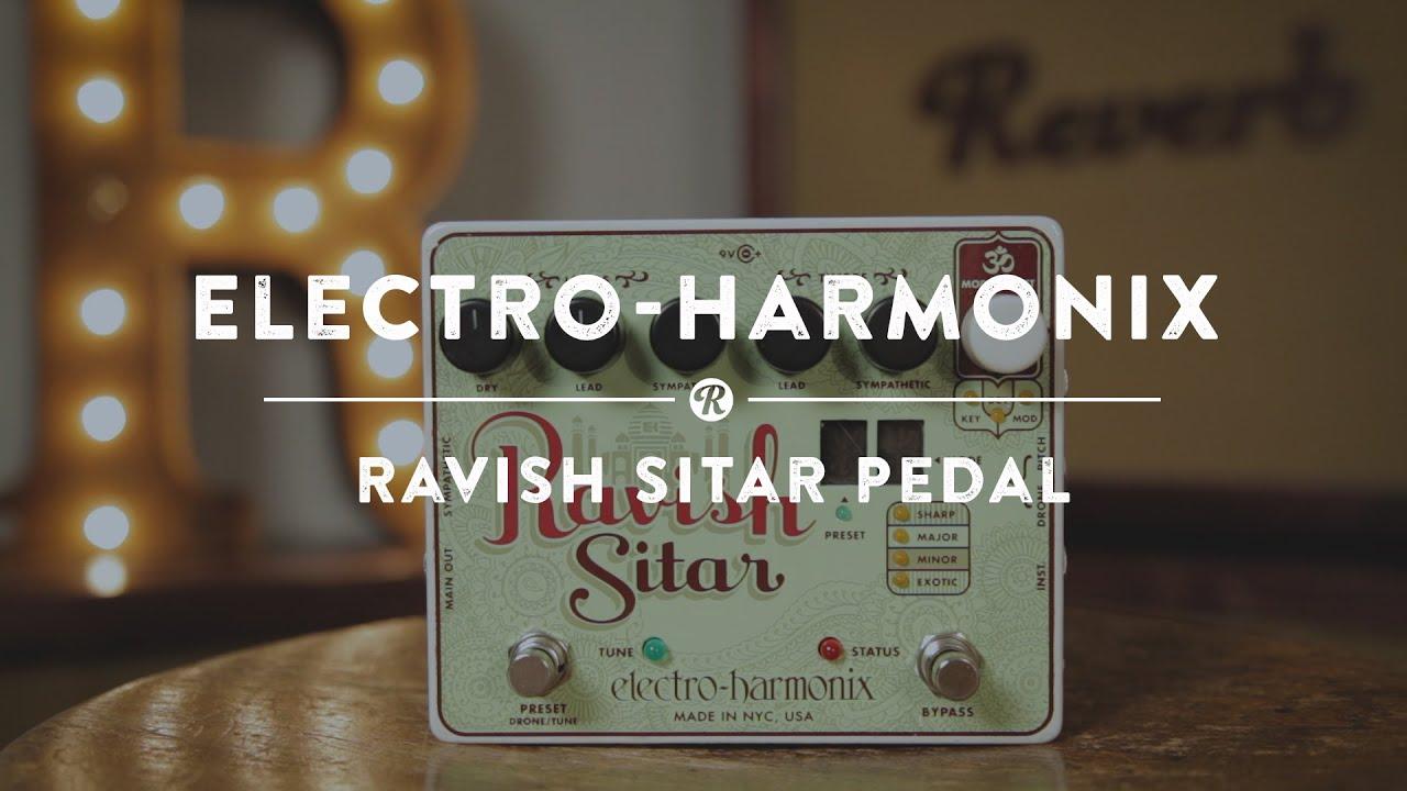 electro harmonix ravish sitar pedal reverb demo video youtube. Black Bedroom Furniture Sets. Home Design Ideas