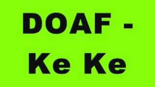 DOAF - Ke Ke (aka Dave Owens & Andy  Farley)