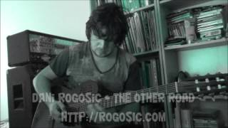 Dani Rogosic - The Other Road (Instrumental Flamenco Song)
