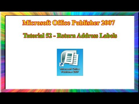 Microsoft Publisher 2007 - how to create return address labels in publisher