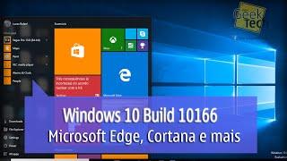 Windows 10 Build 10166 - Microsoft Edge, Ativando a Cortana e mais
