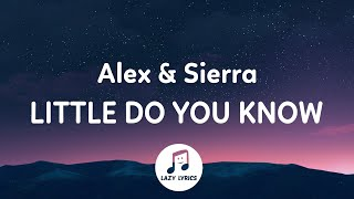 Alex Sierra Little Do You Know Lyrics Youtube
