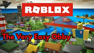 The Very Easy Obby - ROBLOX