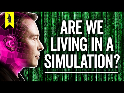 Are We Living in a Simulation? – 8-Bit Philosophy