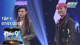 HTV ĐẤU TRƯỜNG 9+   DT9C #1 FULL   07/01/2018
