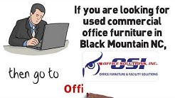 Used Commercial Office Furniture Black Mountain NC - (704)-583-2144