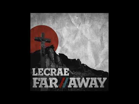 Lecrae Far Away | Nightcore