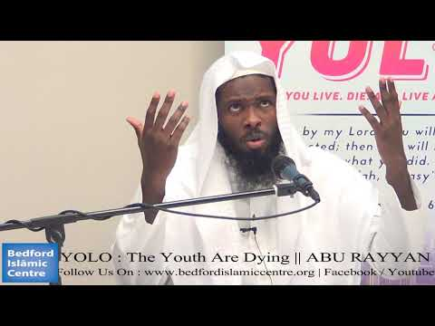 YOLO : THE YOUTH ARE DYING ll ABU RAYYAN