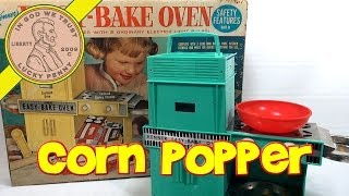 1964 Betty Crocker Easy Bake Oven, Kenner Toys - Easy Pop Corn Popper!