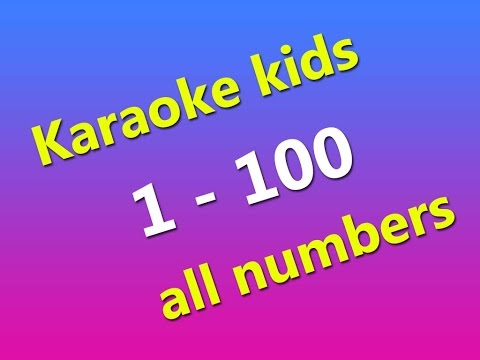 LEARN, karaoke kids 1-100 all numbers