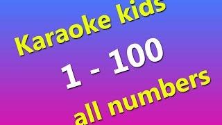 LEARN, Karaoke Kids 1-100 All Numbers