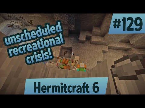 Unscheduled recreational crisis — Hermitcraft 6 ep 129