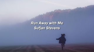 Sufjan Stevens - Run Away with Me (Español)