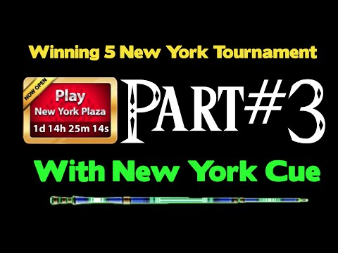 Winning 5 New York Plaza Tournament With New York Cue 8 Ball Pool + 3rd Ring!! Part #3