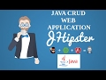 Jhipster Tutorial 3 |Java CRUD Application | Java Web App | EDIT DELETE UPDATE(java Application)