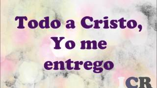 Yo me rindo a él Jesus Adrian Romero/ Letra