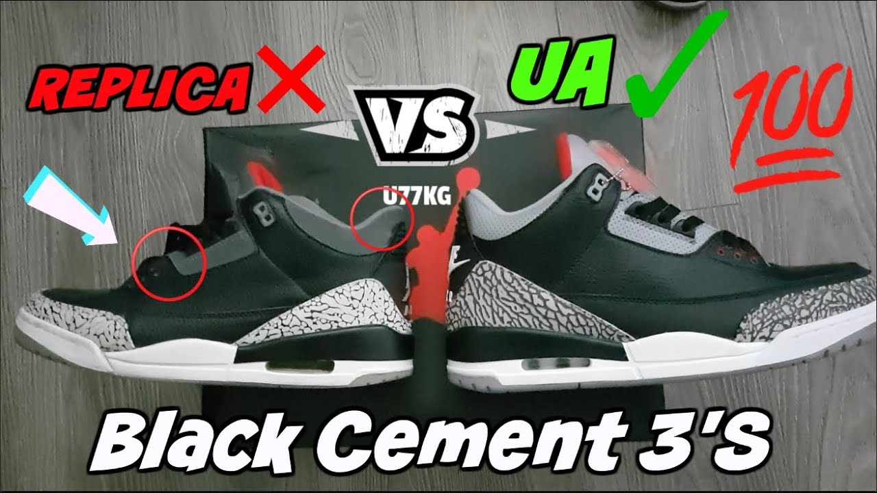 hot sale online 67908 d5a88 Jordan 3 Black Cement 2018 Fake Replica Vs. UA (COMPARISON)