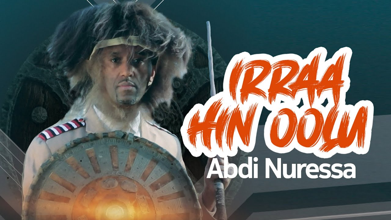 Download Abdi Nuressa - IRRAA HIN OOLU   *New Oromo Ethiopian Music 2021* (Official Video)