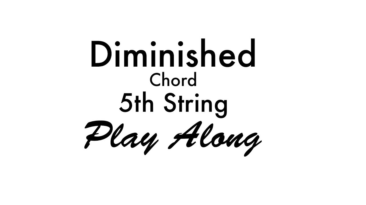 5th string diminished chord youtube 5th string diminished chord hexwebz Choice Image