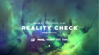 Solar - Reality check (ft. Trzy-Sze??, Flint, prod. Wezyr) [ISKRA #8]