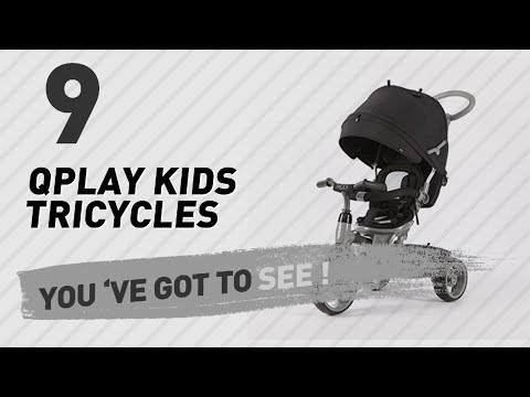 Qplay Kids Tricycles // New & Popular 2017