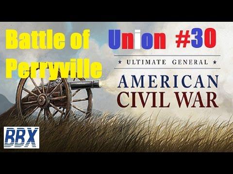 Ultimate General Civil War | #30 Battle of Perryville