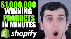 How To Find $1,000,000 Winning Products In Minutes 2019 | Shopify Dropshipping