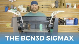 The BCN3D Sigmax Massive Dual Extrusion 3D Printer // Product Highlights