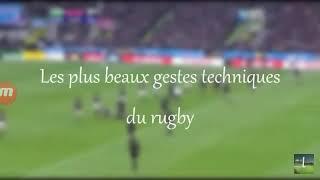 Les plus beau gestes techniques du rugby