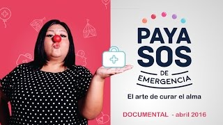 Documental: Payasos de Emergencia, el arte de curar el alma