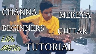 Channa Mereya  Ae Dil Mushkil  Guitar  Tutorial  Cover  Plugging  Chords  Live Music