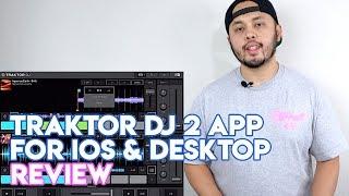 Full Review & Demo: Traktor DJ 2 App For iPad, Mac & PC (With SoundCloud) - Free DJ software