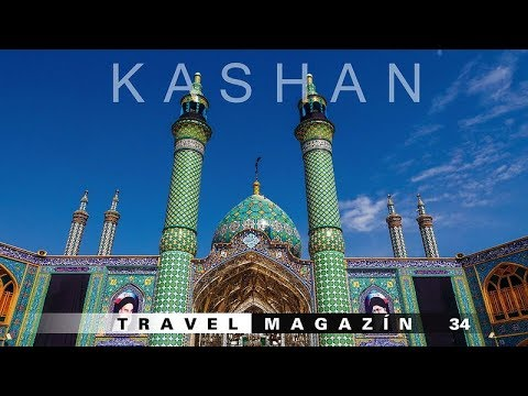 Kashan - Irán [HD] Travel Magazín 034 (Travel Channel Slovakia)