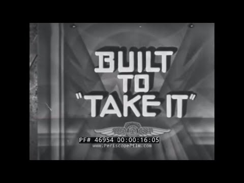 """1940s DODGE TRUCK PROMOTIONAL FILM   """"BUILT TO 'TAKE IT'""""  46954"""