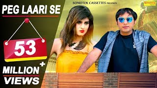 New Haryanvi DJ Songs 2018 : PEG LAARI SE : Dev Kumar Deva | Himanshi Goswami | Latest Haryanvi Song