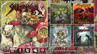 """Skeletonwitch - """"I am of Death (Hell Has Arrived)"""""""