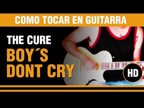 Como tocar Boys dont´t cry de The Cure en guitarra, aprende toda la cancion.