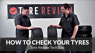 How to check your tyres and what to check for.