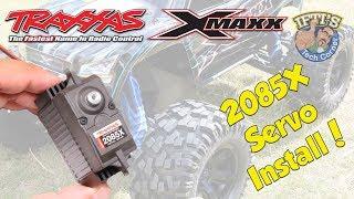 #05 Traxxas X-MAXX 8S - 2085X Metal Geared Servo - INSTALL & TEST