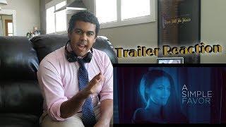 """A Simple Favor"" - Teaser Trailer Reaction"