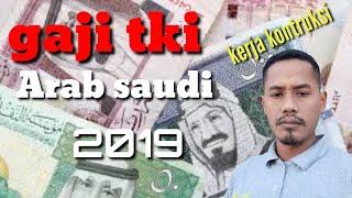 Berapa Gaji TKI  resmi/legal Arab Saudi? tahun 2018 kerja konstruksi